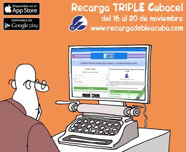 Promoción RECARGA TRIPLE a Cuba del 16 al 20 de noviembre